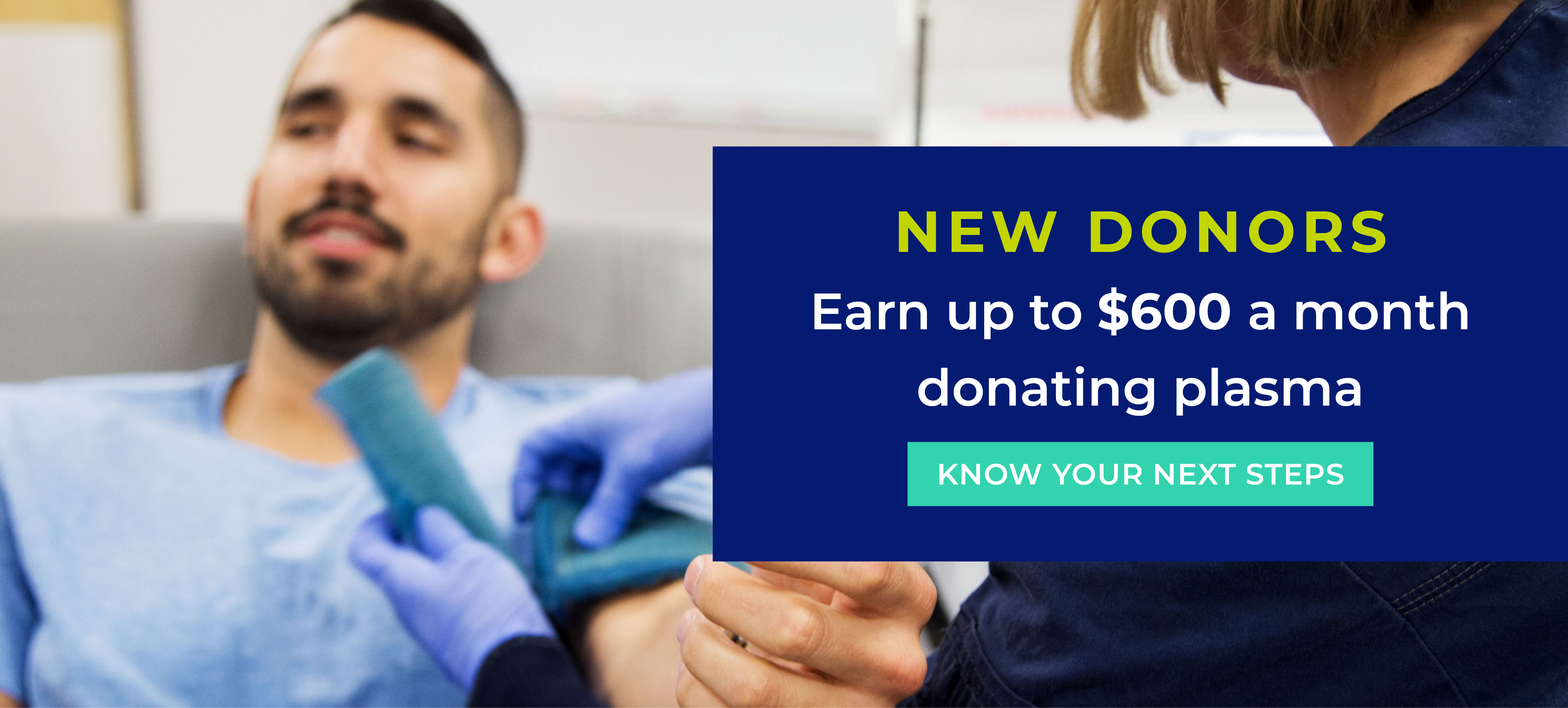 New Donors can earn up to $600 a month donating plasma!